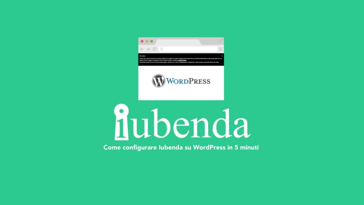 Come configurare Iubenda su WordPress in 5 minuti